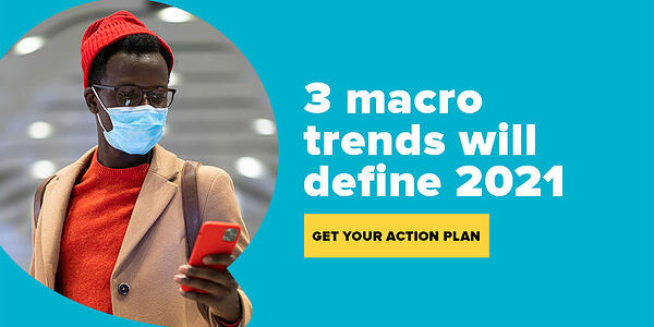 3 macro trends CMOs must watch out for in 2021